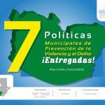 Políticas Municipales de Prevención  entregadas en el Área Centro y Surocidente;